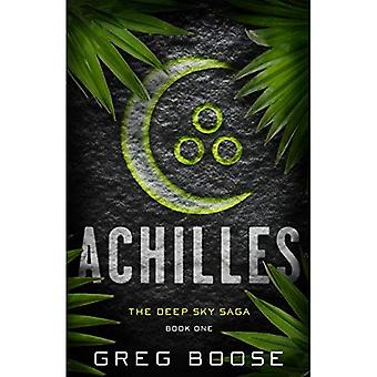 Achilles: The Deep Sky Saga - Book One (Deep Sky� Saga)