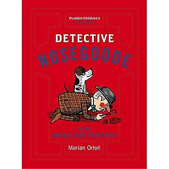 Detective Nosegoode and the� Music Box Mystery