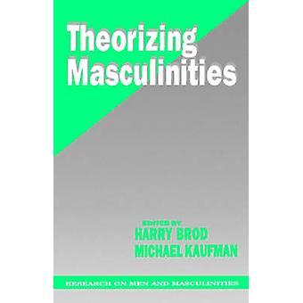 Théorisant masculinités de Mens Studies Association U S