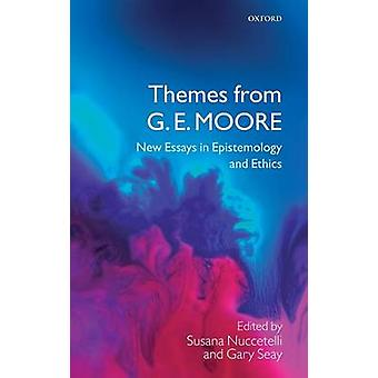 THEMES FROM GE MOORE C by Nuccetelli and Seay