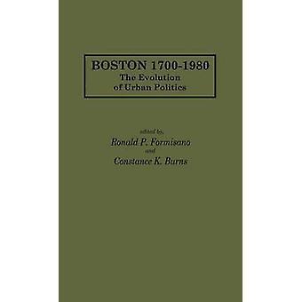 Boston 17001980 utviklingen i urbane av Formisano & Ronald P.