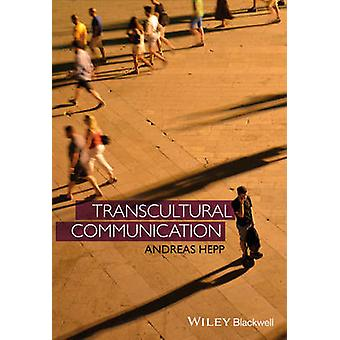 Transcultural Communication C by Hepp
