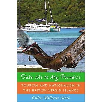 Que Me lleven a mi paraíso turístico y el nacionalismo en las Islas Vírgenes por Cohen & Colleen cancion