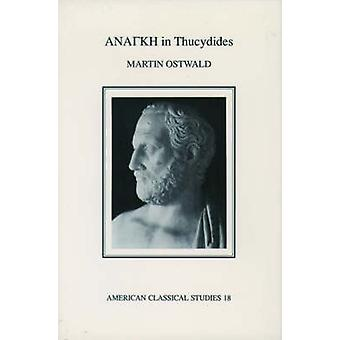 Anangke in Thucydides by Ostwald & Martin