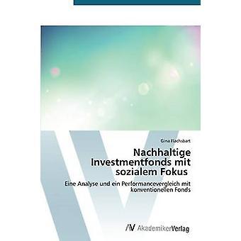 Nachhaltige Investmentfonds mit sozialem Fokus por Flachsbart Gina
