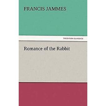 Romance of the Rabbit by Jammes & Francis