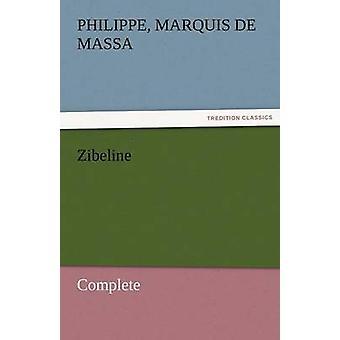 Zibeline  Complete by Massa & Philippe Marquis De