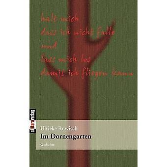 Dornengarten by Ruwisch & Ulrieke