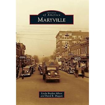 Maryville by Linda Braden Albert - David R Duggan - 9780738590721 Book