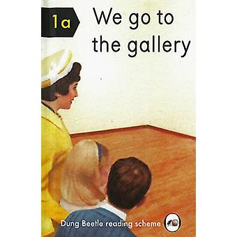 We Go to the Gallery - A Dung Beetle Learning Guide by Miriam Elia - 9