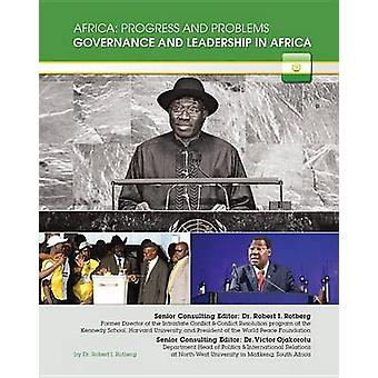Governance and Leadership in Africa by Robert I Rotberg - Victor Ojak
