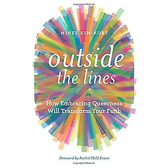 Outside the Lines - How Embracing Queerness Will Transform Your Faith