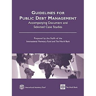 Guidelines for Public Debt Management - Accompanying Document and Sele