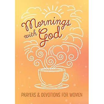 Mornings with God by Emily Biggers - 9781683222545 Book