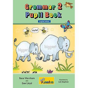 Grammar 1 Pupil Book (in Print Letters) by Sara Wernham - Sue Lloyd -