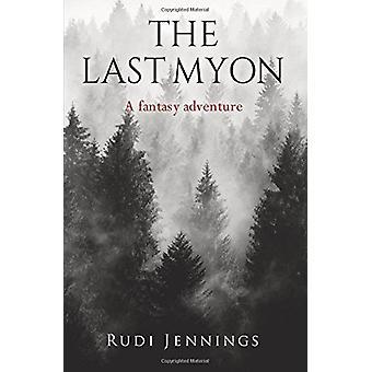 The Last Myon by Rudi Jennings - 9781848979345 Book