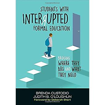 Students With Interrupted Formal Education - Bridging Where They Are a