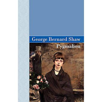 Pygmalion door Shaw & George Bernard