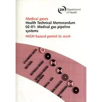 Medical Gas Pipeline Systems High Hazard Permit to Work
