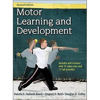 Motor Learning and Development 2nd Edition With Web Resource by Pamela HaibachBeach