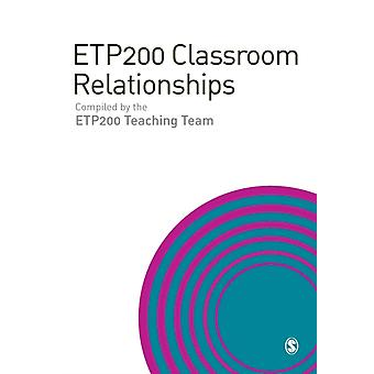 Etp200 Classroom Relationships by D Toe