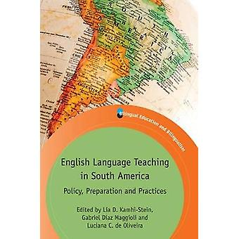 English Language Teaching in South America by La D. KamhiStein
