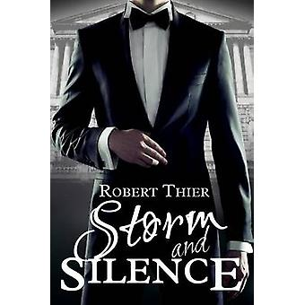Storm and Silence by Thier & Robert