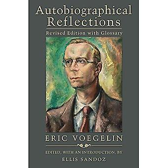 Autobiographical Reflections: Revised Edition with Glossary