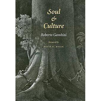 Âme et la Culture par Roberto Gambini - David H. Rosen - 9781585442140