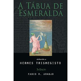 A Tbua de Esmeralda by Trismegisto & Hermes