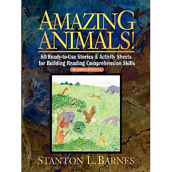 Amazing Animals - 80 Ready to Use Storeis & Activity Sheets for Build