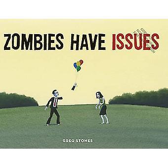 Zombies har problem av Greg Stones