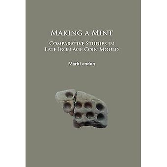 مما يجعل نعناع-الدراسات المقارنة في أواخر العصر الحديدي العملة العفن بمار