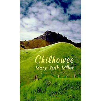 Chilhowee by Miller & Mary Ruth