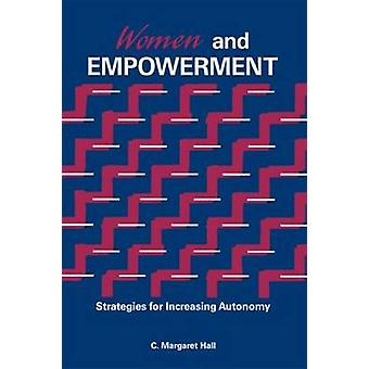 Women and Empowerment by Hall & C. Margaret