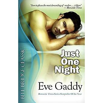 Just One Night by Gaddy & Eve