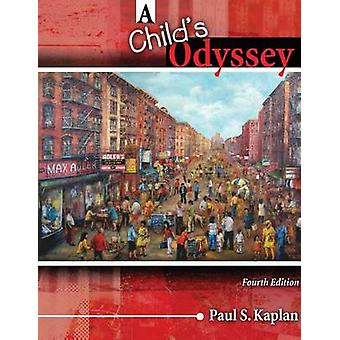 A Childs Odyssey by Kaplan