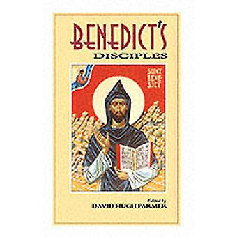 Benedicts Disciples by Farmer & David Hugh