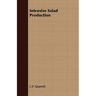 Intensive Salad Production by Quarrell & C.P.