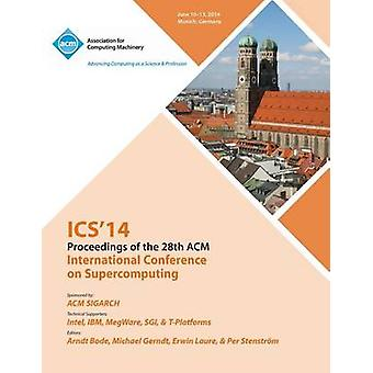 ICS 14 28th International Conference on Supercomputing by Ics 14 Conference Committee