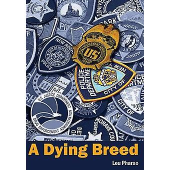 A Dying Breed by Pharao & Lou a.