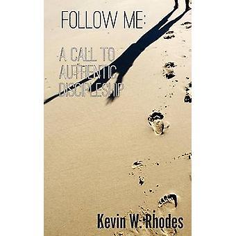 Follow Me by Rhodes & Kevin W