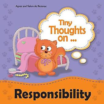 Tiny Thoughts on Responsibility Taking responsibility independently by de Bezenac & Agnes