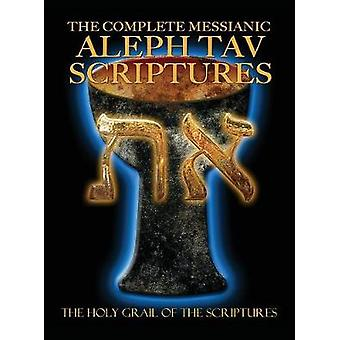 The Complete Messianic Aleph Tav Scriptures ModernHebrew Large Print Edition Study Bible Updated 2nd Edition by Sanford & William H.