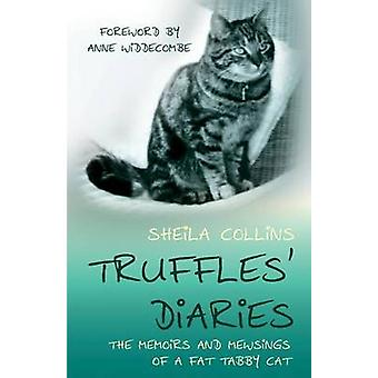 Truffles Diaries by Collins & Sheila