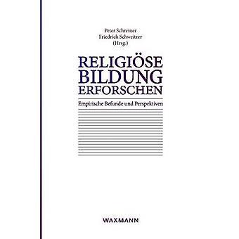 Religise Bildung erforschen by Schweitzer & Friedrich
