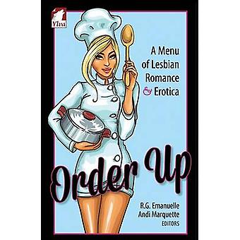 Order Up. A Menue of Lesbian Romance and Erotica by Emanuelle & R.G.