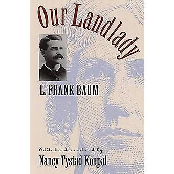 Our Landlady by Baum & L. Frank