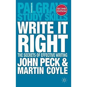 Write it Right - The Secrets of Effective Writing by John Peck - 97802