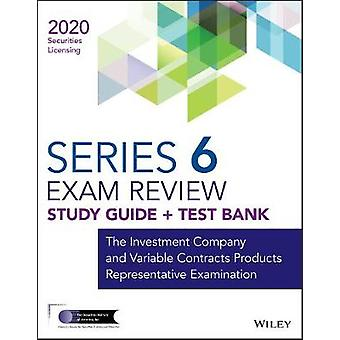 Wiley Series 6 Securities Licensing Exam Review 2020 + Test Bank - The